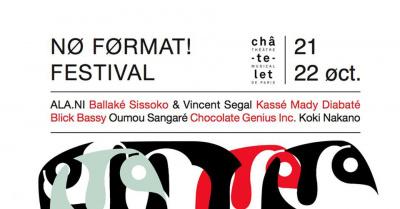 NØ FØRMAT! Festival 2016 au Théâtre du Châtelet