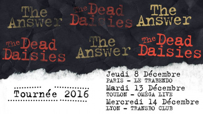 The Answer & The Dead Daisies en concert au Trabendo de Paris en décembre 2016