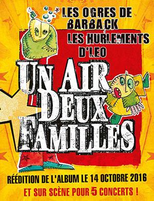 Un Air, Deux Familles en concert à l'Elysée Montmartre de Paris en 2017