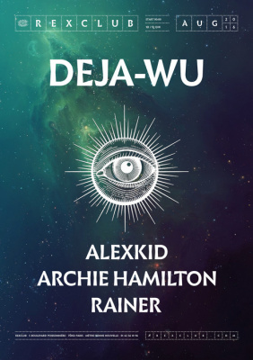 Deja Wu au Rex Club avec Archie Hamilton