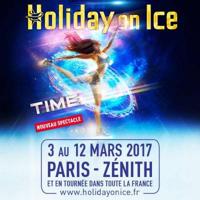 Holiday on Ice 2017 - Time, au Zénith de Paris