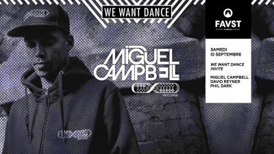 Faust x We Want Dance avec Miguel Campbell