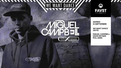 Faust x We Want Dance avec Miguel Campbell