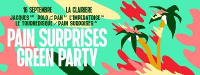 Pain Surprises Green Party à La Clairière