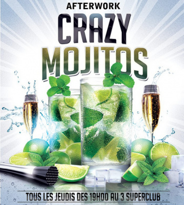 "Afterwork ""Crazy Mojitos"" au 3 Superclub"