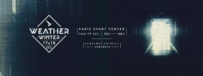 Weather Winter 2016 à Paris Event Center : dates, programmation et réservations