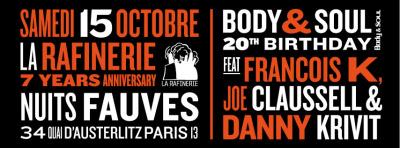 Body & Soul feat François K, Joe Claussell, Danny Krivit au Club Nuits Fauves