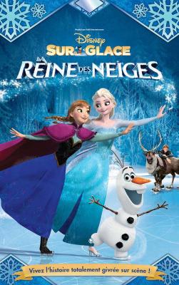 Disney sur Glace 2017 au Zénith de Paris : La Reine Des Neiges