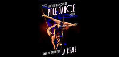 Compétition Française de Pole Dance 2016 à La Cigale de Paris