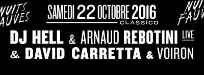 DJ Hell & Arnaud Rebotini (live) & David Carretta & Voiron au Club Nuits Fauves