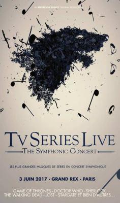 TV Series Live : concert symphonique au Grand Rex de Paris en 2017