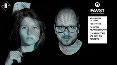Faust x Reset avec Oliver Huntemann