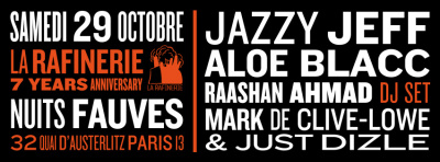 Jazzy Jeff & Aloe Blacc & Raashan Ahmad x MDCL & Just Dizle au Club Nuits Fauves