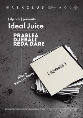 Djebali présente Ideal Juice au Rex Club