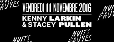 Kenny Larkin & Stacey Pullen au Club Nuits Fauves