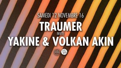 Zig Zag x Traumer invite Yakine & Volkan Akin