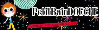 Petit Bain Douche