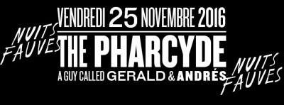 The Pharcyde & Friends au Club Nuits Fauves
