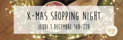 X-Mas Shopping Night chez SEIZE