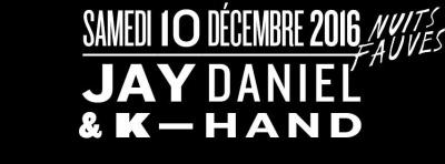 Jay Daniel & K-Hand au Club Nuits Fauves
