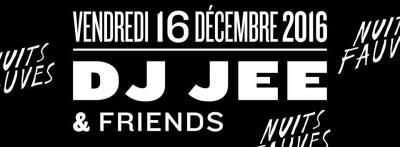 Dj Jee & Friends au Club Nuits Fauves