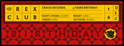 Cracki Records 5 Years Birthday au Rex Club