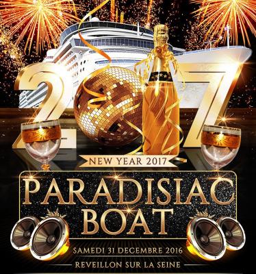 Réveillon 2017 à Paris : Paradisiac Croisière VIP Boat Party sur le bateau L'évènement