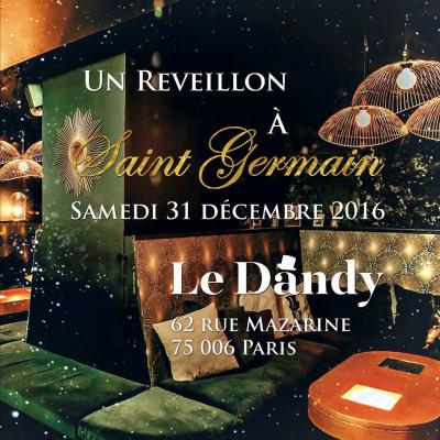 Réveillon 2017 à Paris : Un réveillon au Dandy de Saint Germain