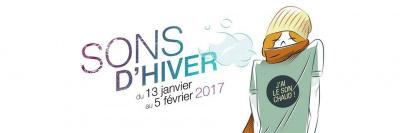 Festival Sons d'Hiver 2017 en île de France : dates, programmation et réservations
