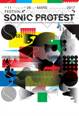 Festival Sonic Protest 2017 en île de France : dates, programmation et réservations