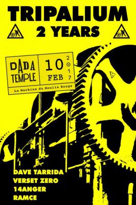 Dada Temple : Tripalium 2 years à La Machine