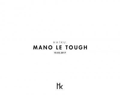 H A ï K U avec Mano Le Tough au Yoyo