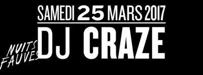 DJ Craze au Club Nuits Fauves