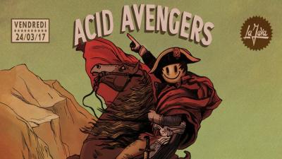 Acid Avengers de retour à La Java