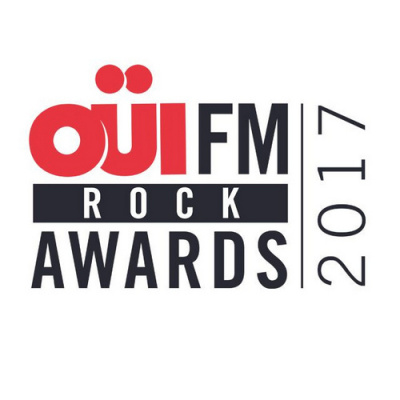 OÜI FM Rock Awards 2017 : le palmarès !