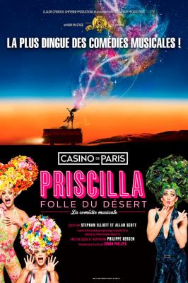 Priscilla Folle du Désert : la comédie musicale à ne pas manquer au Casino de Paris