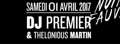 DJ Premier & Thelonious Martin au Club Nuits Fauves