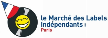 Le Marché des Labels Indépendants de retour à Paris en octobre 2017