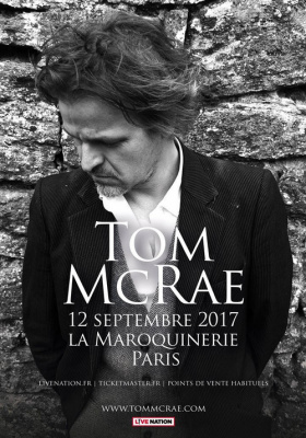 Tom mcrae en concert la maroquinerie de paris en - Salon paris septembre 2017 ...