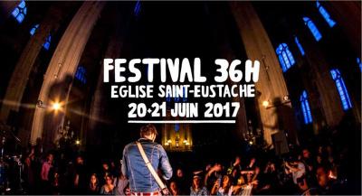 Fête de la Musique 2017 à Paris : Festival 36h Saint Eustache
