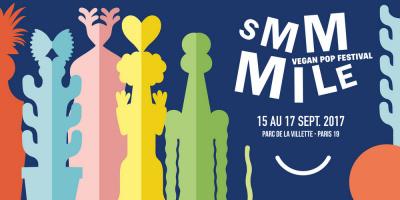 Smmmile : Vegan Pop Festival 2017 au Parc de La Villette de Paris