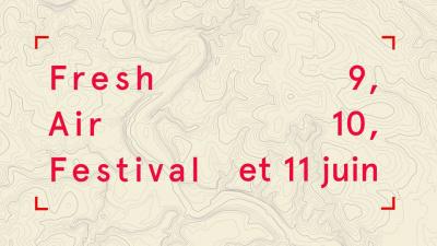 Le Fresh Air Festival débarque à Paris