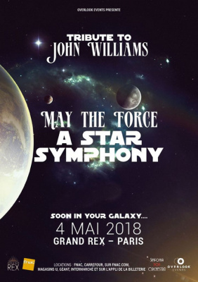 Tribute to John Williams : May the Force a Star Symphony au Grand Rex de Paris en 2018