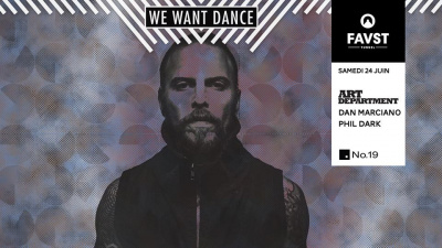 Faust x We Want Dance avec Art Department, Dan Marciano, Phil Dark