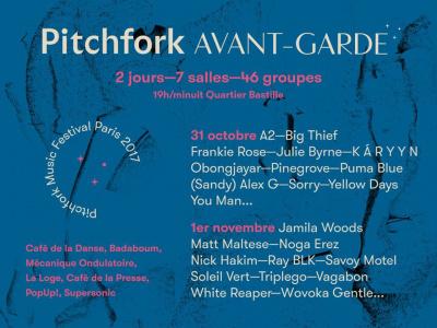 Pitchfork Avant-Garde 2017 à Paris