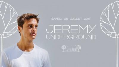Jeremy Underground à La Clairière