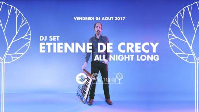 Etienne De Crécy en All Night Long à La Clairière