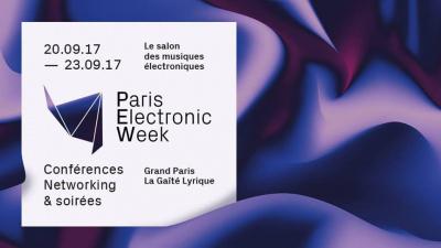 Paris Electronic Week 2017, dates et programme