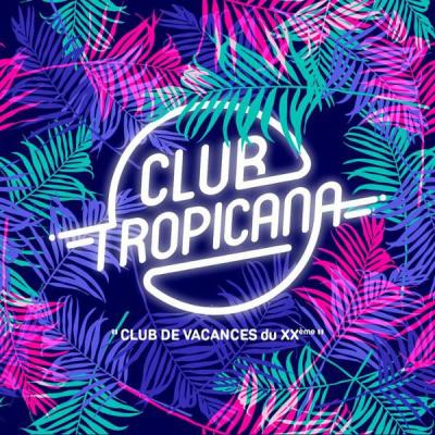 Club Tropicana – Club de vacances du XXe à La Bellevilloise