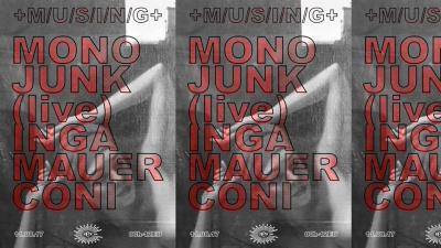 Musing au Rex Club avec Mono Junk (live), Inga Mauer et Coni
